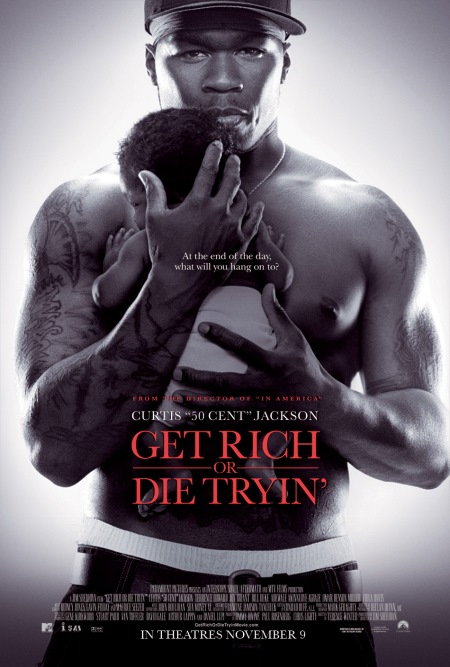 [CINEMA] - parlons cinoche... - Page 17 Get%20rich%20or%20die%20trying